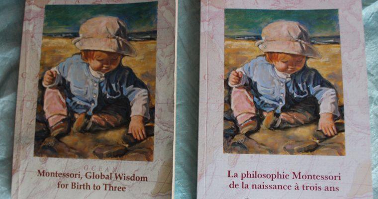 L'Enfant épanoui: la philosophie Montessori de la naissance à trois ans