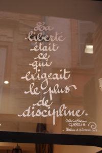 """citation """"La liberté était ce qui exigeait le plus de discipline."""" Christian Garcin"""